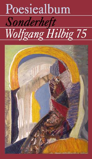Poesiealbum Wolfgang Hilbig 75